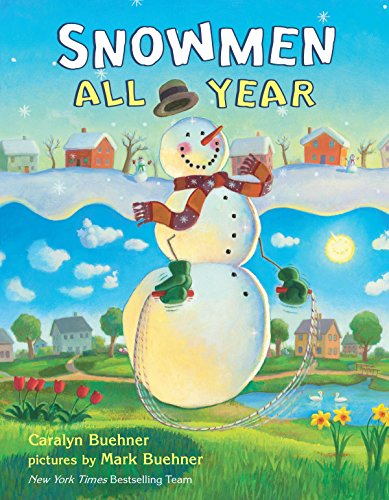 Snowmen All Year (0803733836) by Caralyn Buehner