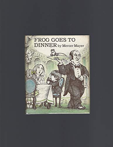 9780803733862: Mayer Mercer : Frog Goes to Dinner (Hbk) (Boy, Dog Frog)