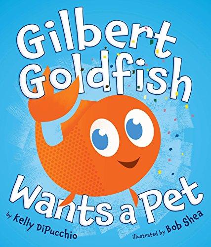 9780803733947: Gilbert Goldfish Wants a Pet