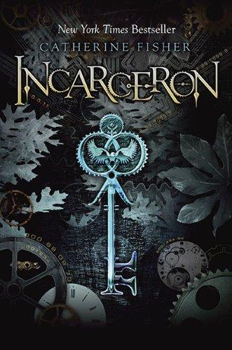 9780803733961: Incarceron (Incarceron, Book 1)