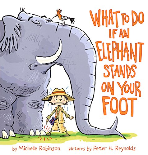 9780803733985: What to Do If an Elephant Stands on Your Foot