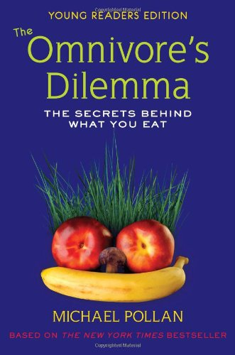 9780803734159: The Omnivore's Dilemma: the Secrets Behind What You Eat