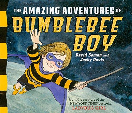 9780803734180: The Amazing Adventures of Bumblebee Boy (Ladybug Girl)