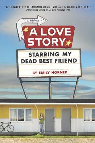 9780803734203: A Love Story Starring My Dead Best Friend