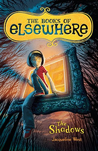 9780803734401: The Shadows (The Books of Elsewhere, Vol. 1)
