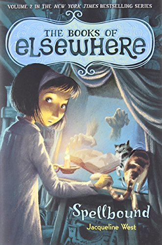 Spellbound: The Books of Elsewhere, Volume 2