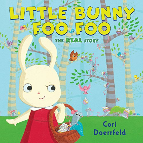 9780803734708: Little Bunny Foo Foo: The Real Story