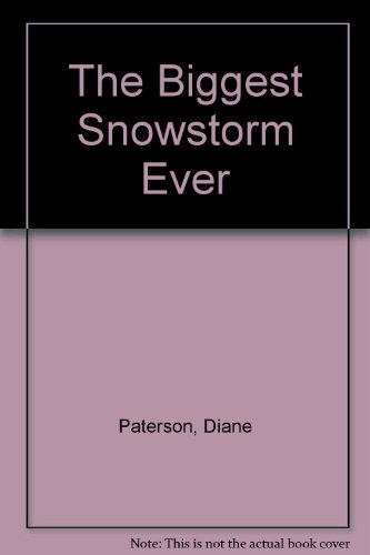 The Biggest SSowstorm (0803734824) by Diane Paterson