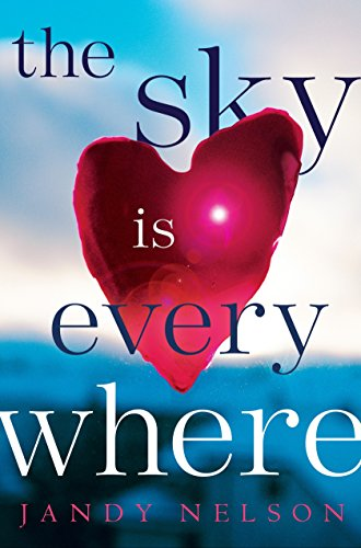 The Sky Is Everywhere: Jandy Nelson
