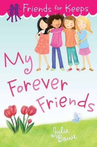 9780803735132: Friends for Keeps: My Forever Friends