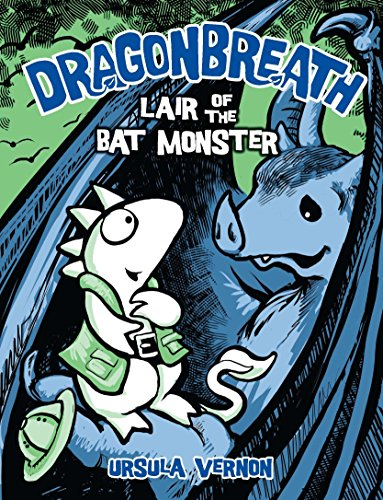 Dragonbreath #4: Lair of the Bat Monster: Vernon, Ursula