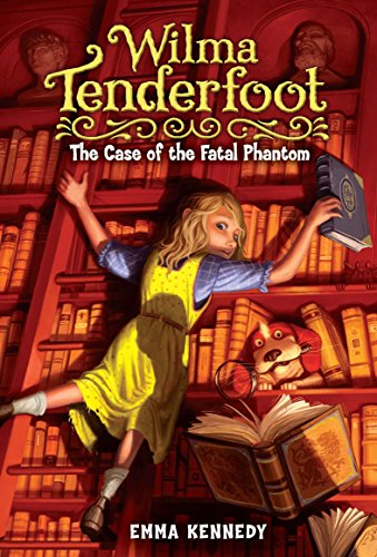 9780803735422: The Case of the Fatal Phantom (Wilma Tenderfoot)