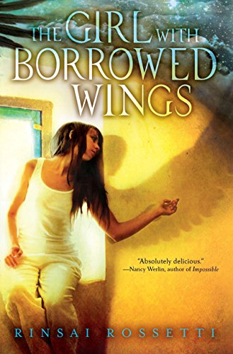 9780803735668: The Girl with Borrowed Wings