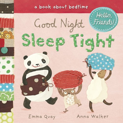 9780803735811: Good Night, Sleep Tight: A Book about Bedtime (Hello, Friends!)