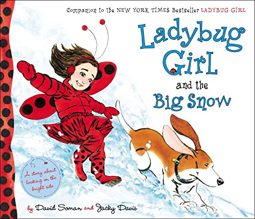 9780803735835: Ladybug Girl and the Big Snow