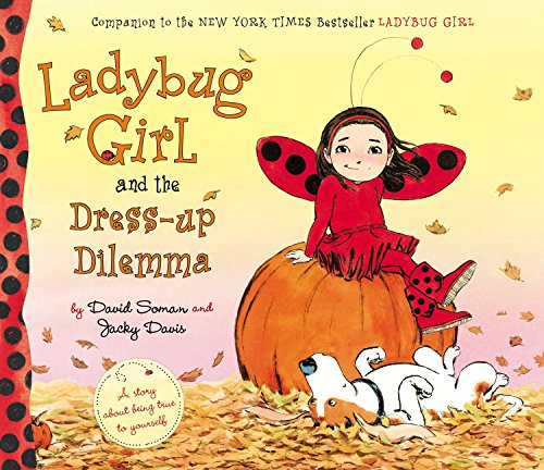 9780803735842: Ladybug Girl and the Dress-Up Dilemma