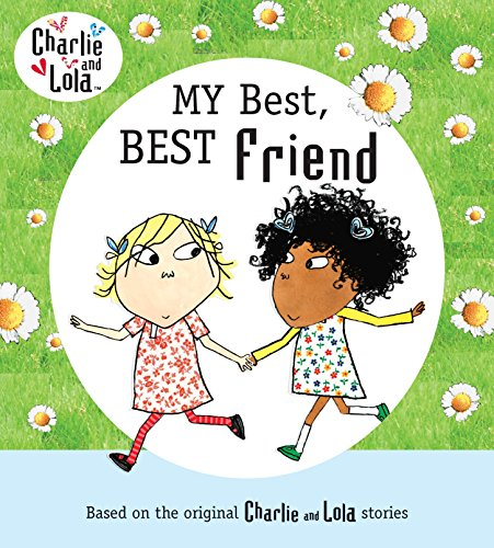 9780803735866: Charlie and Lola: My Best, Best Friend