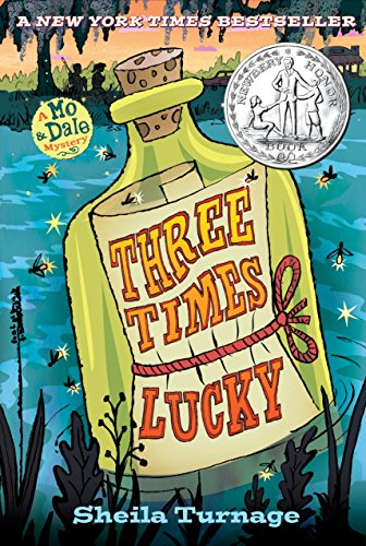9780803736702: Three Times Lucky (Mo & Dale Mysteries)