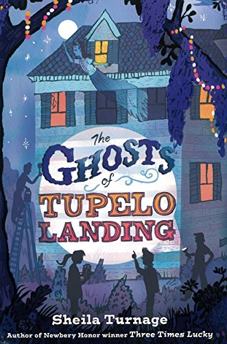The Ghosts of Tupelo Landing: Turnage, Sheila
