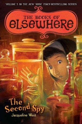 9780803736894: The Second Spy: The Books of Elsewhere, Vol. 3