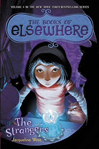 9780803736900: The Strangers: The Books of Elsewhere, Vol. 4