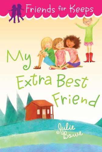 9780803736924: My Extra Best Friend (Friends for Keeps)