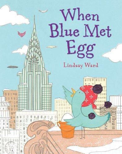 9780803737181: When Blue Met Egg