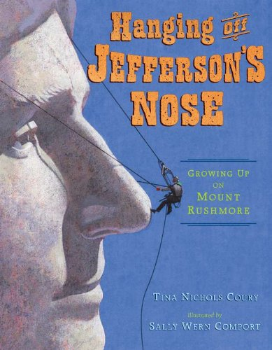 9780803737310: Hanging Off Jefferson's Nose: Growing Up On Mount Rushmore