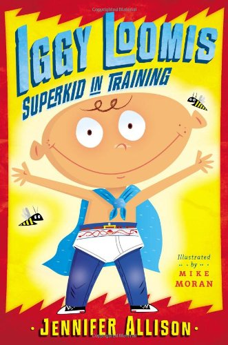 9780803737594: Iggy Loomis, Superkid in Training