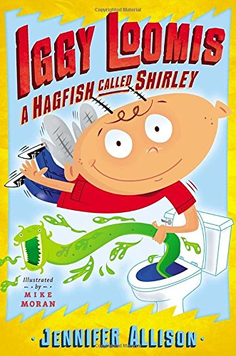 9780803737815: Iggy Loomis: A Hagfish Called Shirley
