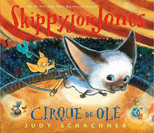 9780803737822: Skippyjon Jones Cirque de Ole