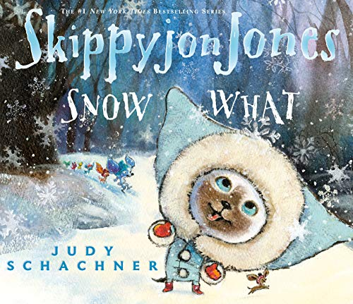 9780803737891: Skippyjon Jones Snow What