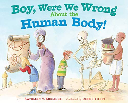 9780803737921: Boy, Were We Wrong About the Human Body!