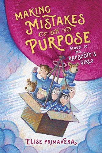 Making Mistakes on Purpose (Ms. Rapscott's Girls): Elise Primavera