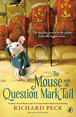 The Mouse with the Question Mark Tail (0803738382) by Richard Peck