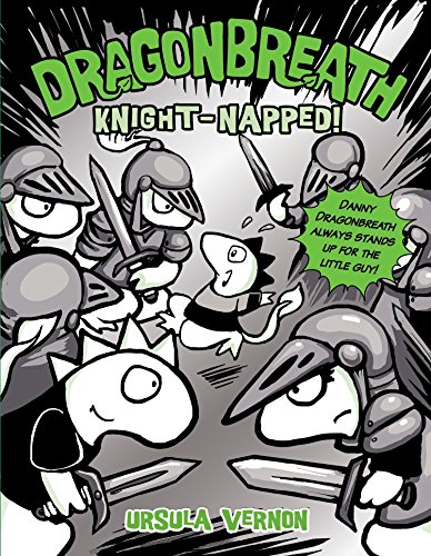 Dragonbreath #10: Knight-Napped! (Hardback or Cased Book)