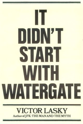 9780803738577: It Didn't Start With Watergate