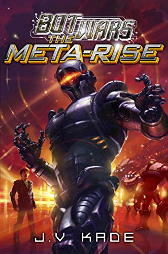9780803738614: The Meta-Rise: Library Edition (Bot Wars)