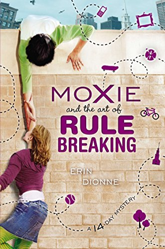 9780803738713: Moxie and the Art of Rule Breaking: A 14-Day Mystery (14 Day Mysteries)