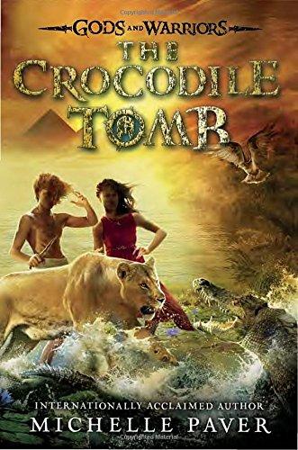 9780803738836: The Crocodile Tomb (Gods and Warriors)