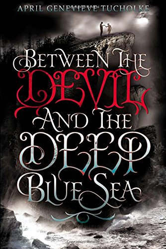 9780803738898: Between the Devil and the Deep Blue Sea