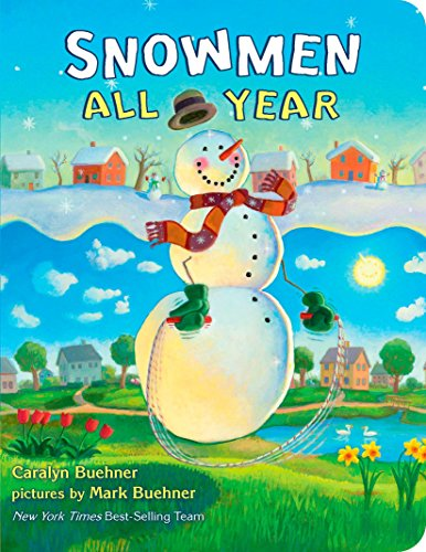 Snowmen All Year Board Book (9780803739055) by Caralyn Buehner