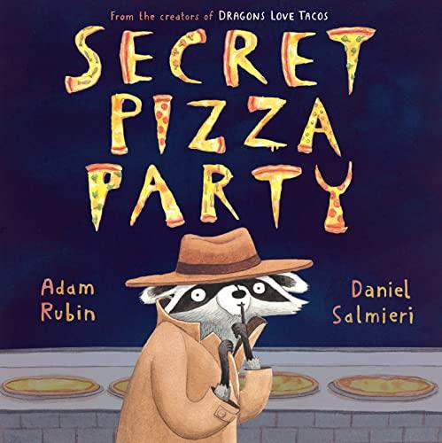 9780803739475: Secret Pizza Party