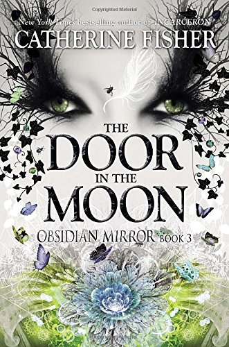9780803739710: The Door in the Moon (Obsidian Mirror)
