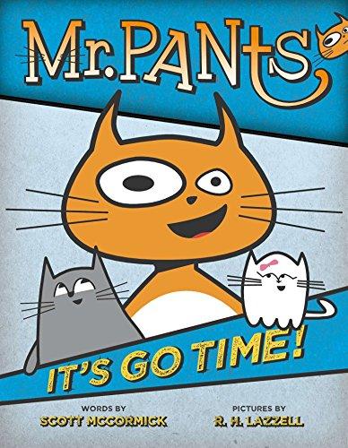 9780803740075: Mr. Pants: It's Go Time!