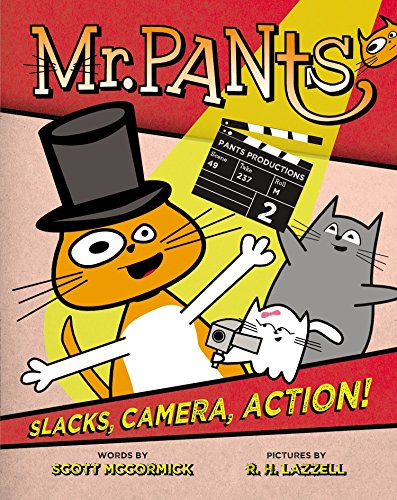 9780803740099: Mr. Pants: Slacks, Camera, Action!