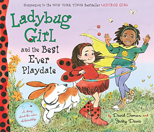 9780803740303: Ladybug Girl and the Best Ever Playdate