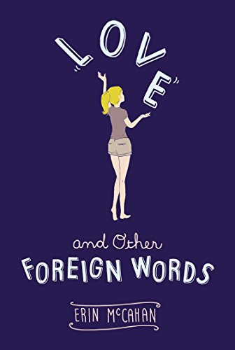 9780803740518: Love and Other Foreign Words