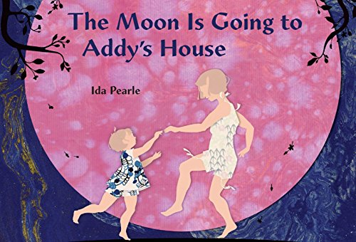9780803740549: The Moon is Going to Addy's House