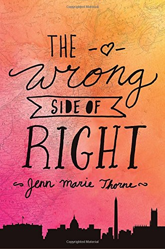 9780803740570: The Wrong Side of Right